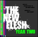 The New Flesh Year Two
